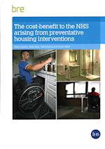 The Cost-Benefit to the NHS Arising from Preventative Housing Interventions