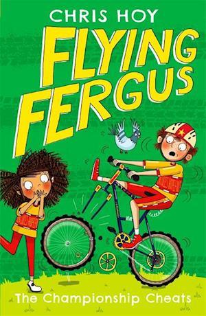 Flying Fergus 4: The Championship Cheats af Sir Chris Hoy