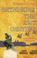 Rethinking the 21st Century af Amy E Eckert, Laura Sjoberg, Amy Eckert