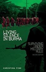 Living Silence in Burma af Christina Fink