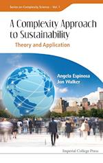 A Complexity Approach to Sustainability: Theory and Application af Angela Espinosa