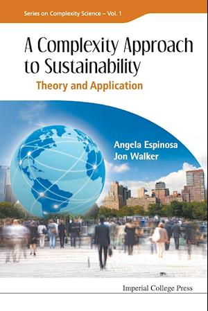 Bog, paperback A Complexity Approach to Sustainability af Angela Espinosa, Jon Walker