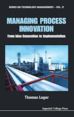 Managing Process Innovation af Thomas Lager