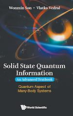 Solid State Quantum Information, an Advanced Textbook