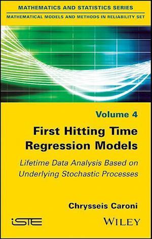 Bog, hardback First Hitting Time Regression Models af Chrysseis Caroni