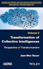 Transformation of Collective Intelligences