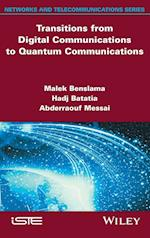 Transitions from Digital Communications to Quantum Communications (Networks and Telecommunications)