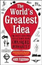 The World's Greatest Idea af John Farndon
