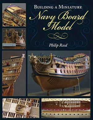 Bog, paperback Building a Miniature Navy Board Model af Philip Reed