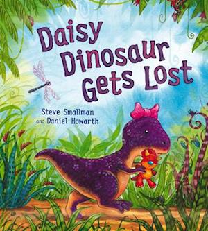 Daisy Dinosaur Gets Lost af Daniel Howarth, Steve Smallman