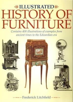 The Illustrated History of Furniture af Frederick Litchfield