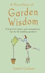 Miscellany of Garden Wisdom af Isobel Carlson