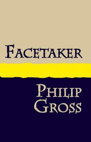 Facetaker af Philip Gross