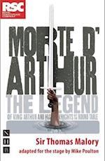 Morte D'Arthur (Stage Version) af Mike Poulton, Thomas Malory