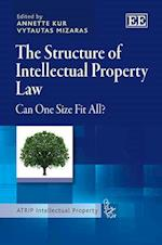 The Structure of Intellectual Property Law af Annette Kur