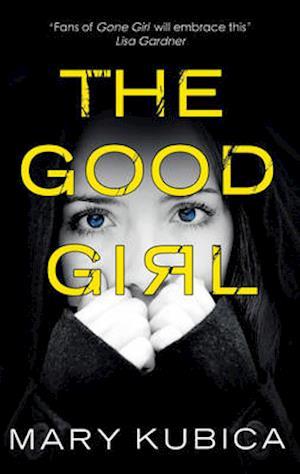 The Good Girl af Mary Kubica