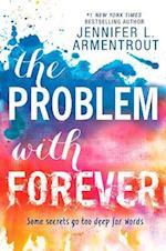 The Problem with Forever af Jennifer L. Armentrout