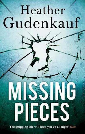 Bog, paperback Missing Pieces af Heather Gudenkauf