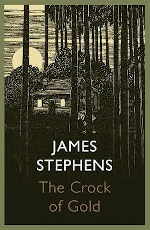 The Crock of Gold af James Stephens