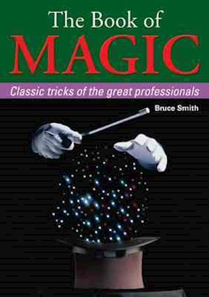 The Book of Magic af Bruce Smith