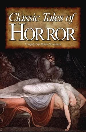 Classic Tales of Horror af Robin Brockman