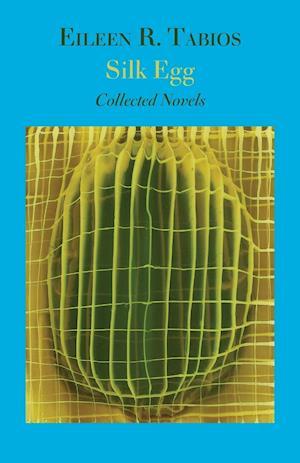 Silk Egg af Eileen R. Tabios