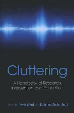 Cluttering af Kathleen Scaler Scott, David Ward