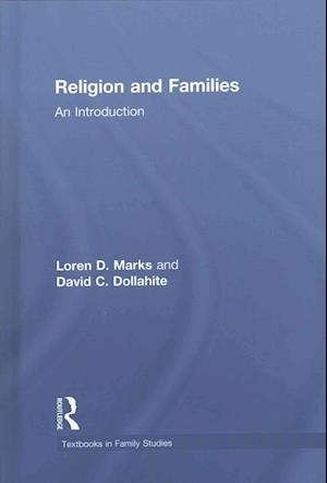 Religion and Families af Loren D. Marks