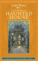 Tales from the Haunted House af Caitlin Matthews, John Matthews