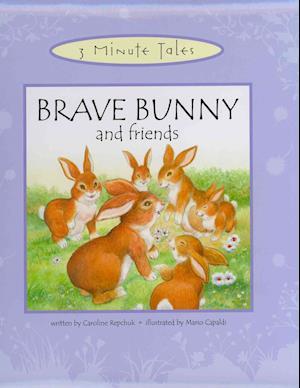 Brave Bunny and Friends af Caroline Repchuk