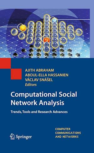 Computational Social Network Analysis af Ajith Abraham, Vaclav Snasel, Aboul Ella Hassanien