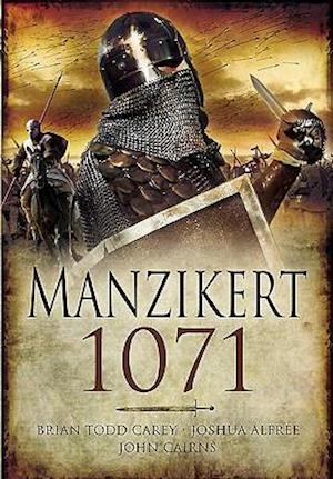 Road to Manzikert af Joshua B Allfree, John Cairns, Brian Todd Carey