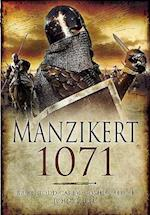 Road to Manzikert: Byzantine and Islamic Warfare 527-1071 af John Cairns, Joshua B Allfree, Brian Todd Carey
