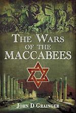The Wars of the Maccabees af John D Grainger