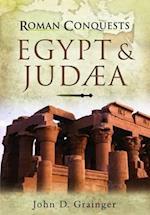 Roman Conquests: Egypt and Judaea af John D Grainger