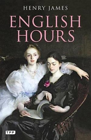 English Hours af Henry James