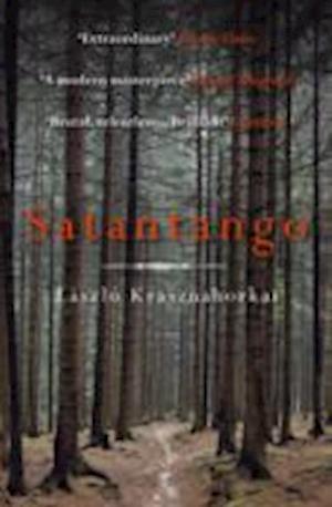 Satantango af Laszlo Krasznahorkai