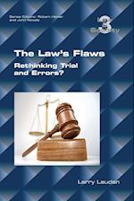 The Law's Flaws (Law and Society Paperback, nr. 3)