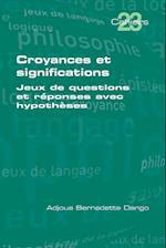 Croyances Et Significations (The Cahiers, nr. 23)