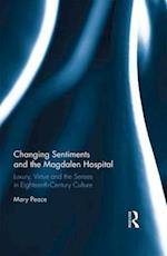 Changing Sentiments and the Magdalen Hospital