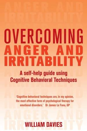 Overcoming Anger and Irritability, 1st Edition af William Davies