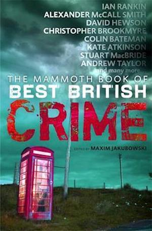 The Mammoth Book of Best British Crime af Maxim Jakubowski