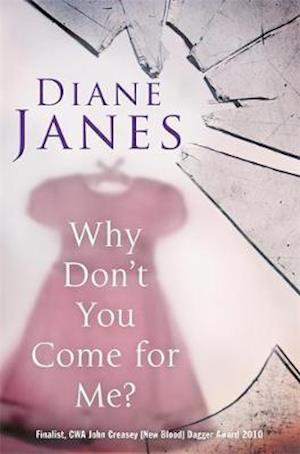 Why Don't You Come for Me? af Diane Janes