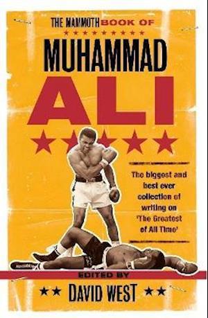 The Mammoth Book of Muhammad Ali af David West