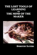 The Lost Tools of Learning and the Mind of the Maker (Hardback) af Dorothy Sayers