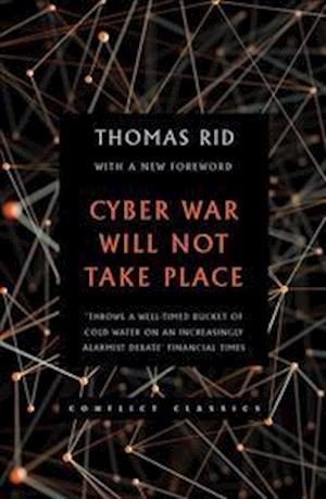 Bog, paperback Cyber War Will Nottake Place af Thomas Rid