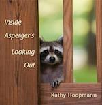 Inside Asperger's Looking Out af Kathy Hoopmann