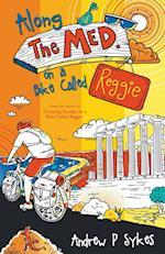 Along the Med on a Bike Called Reggie af Andrew P. Sykes