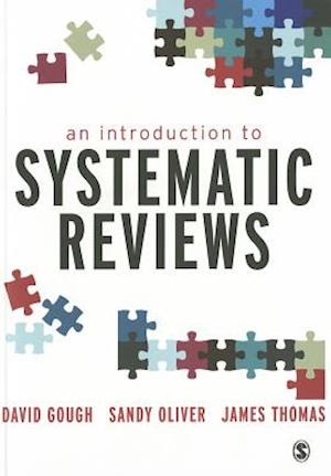 An Introduction to Systematic Reviews af James Thomas, David Gough, Sandy Oliver