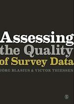 Assessing the Quality of Survey Data af Victor Thiessen, Jorg Blasius